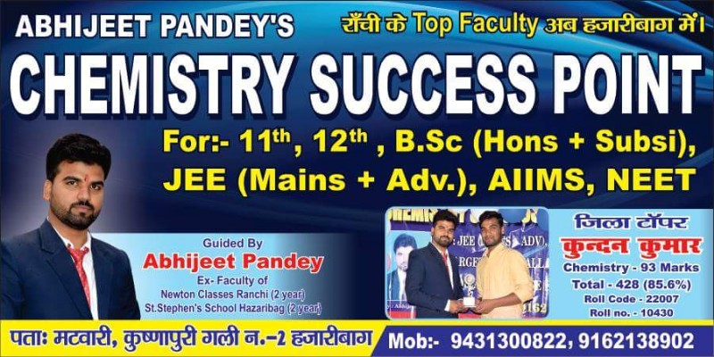 Chemistry Success Point Hazaribag By :Abhijeet Pandey